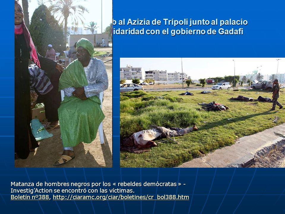 Campamento de Bab al Azizia de Trípoli junto al palacio presidencial en solidaridad con el gobierno de Gadafi