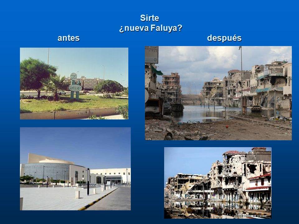 Sirte ¿nueva Faluya antes después