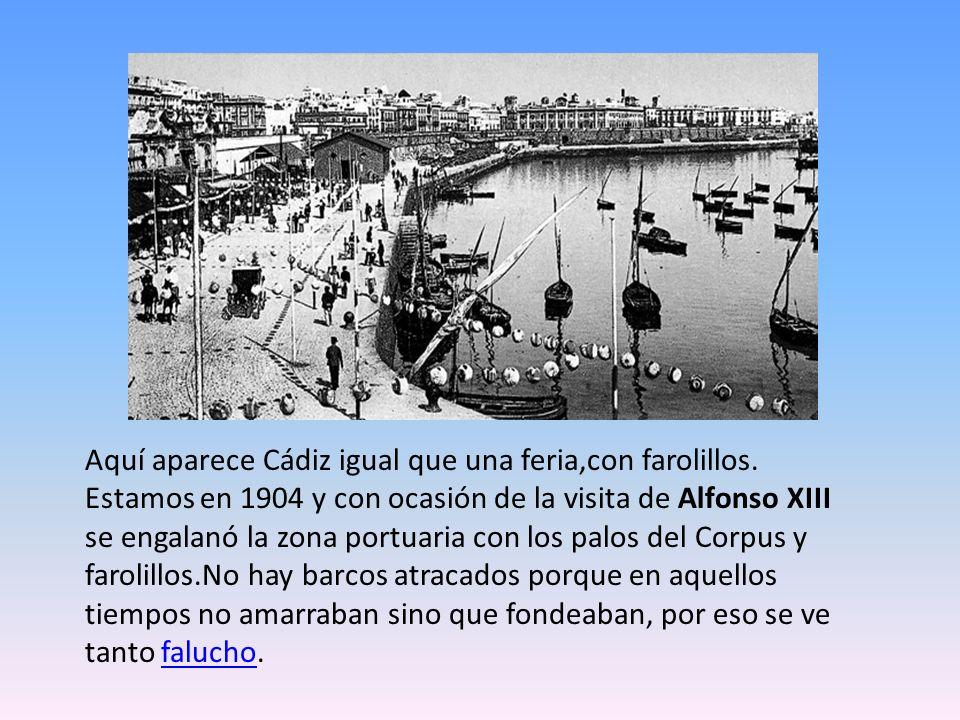 Aquí aparece Cádiz igual que una feria,con farolillos