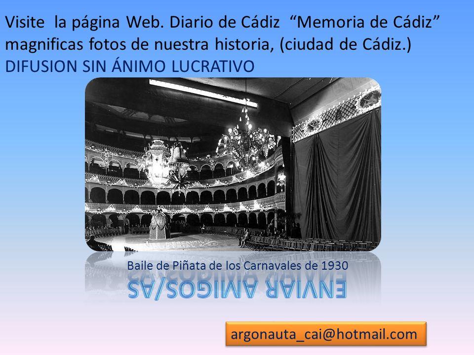 Visite la página Web. Diario de Cádiz Memoria de Cádiz magnificas fotos de nuestra historia, (ciudad de Cádiz.) DIFUSION SIN ÁNIMO LUCRATIVO