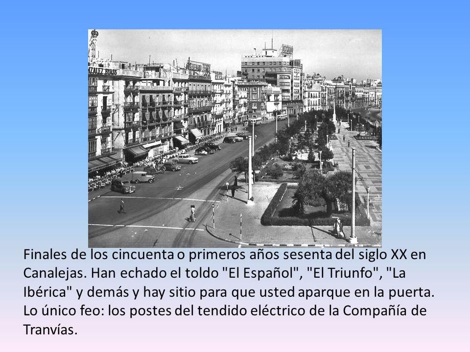 Finales de los cincuenta o primeros años sesenta del siglo XX en Canalejas.