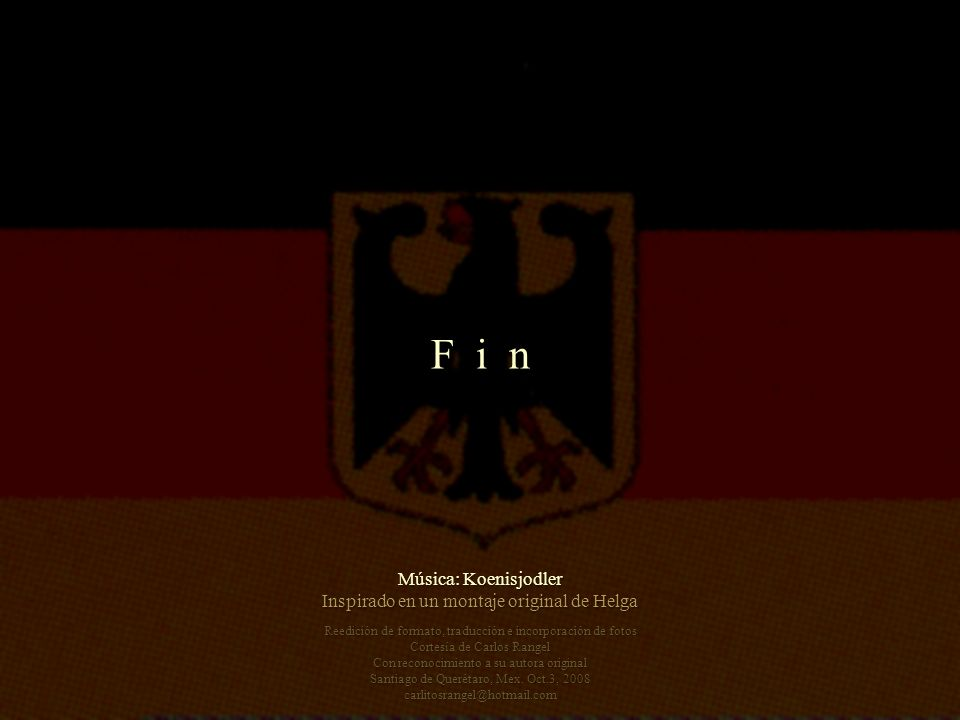 F i n Música: Koenisjodler Inspirado en un montaje original de Helga