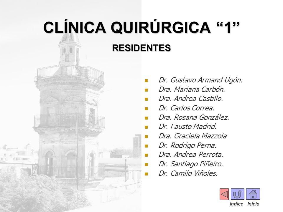 CLÍNICA QUIRÚRGICA 1 RESIDENTES