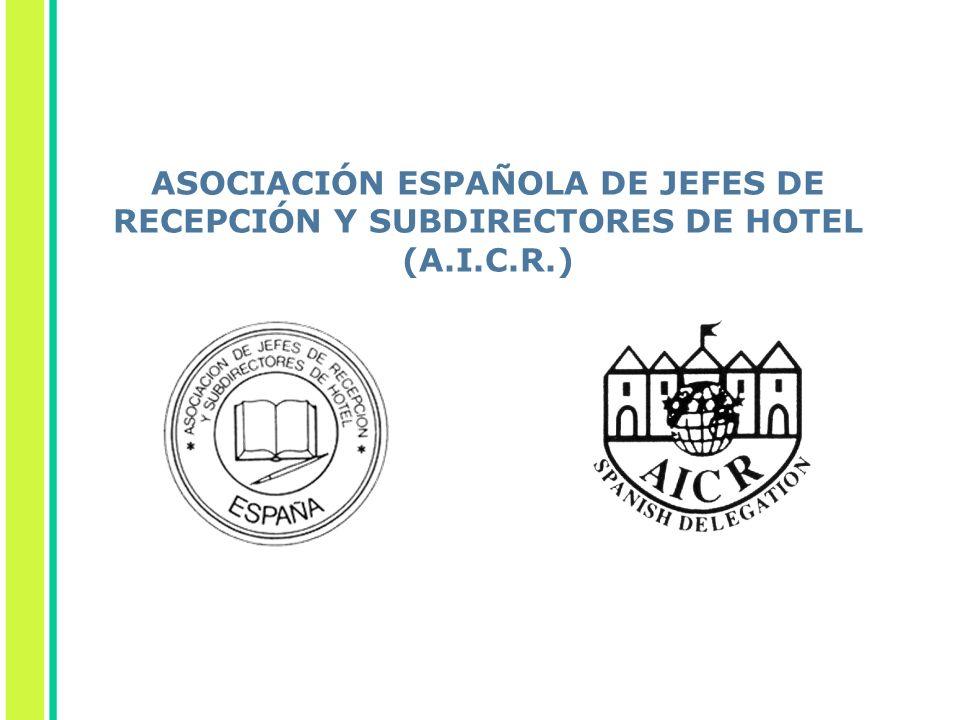 ASOCIACIÓN ESPAÑOLA DE JEFES DE RECEPCIÓN Y SUBDIRECTORES DE HOTEL (A