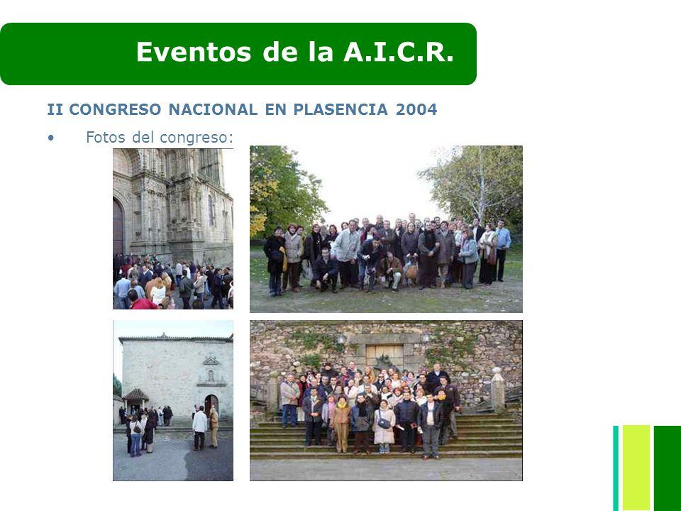Eventos de la A.I.C.R. II CONGRESO NACIONAL EN PLASENCIA 2004