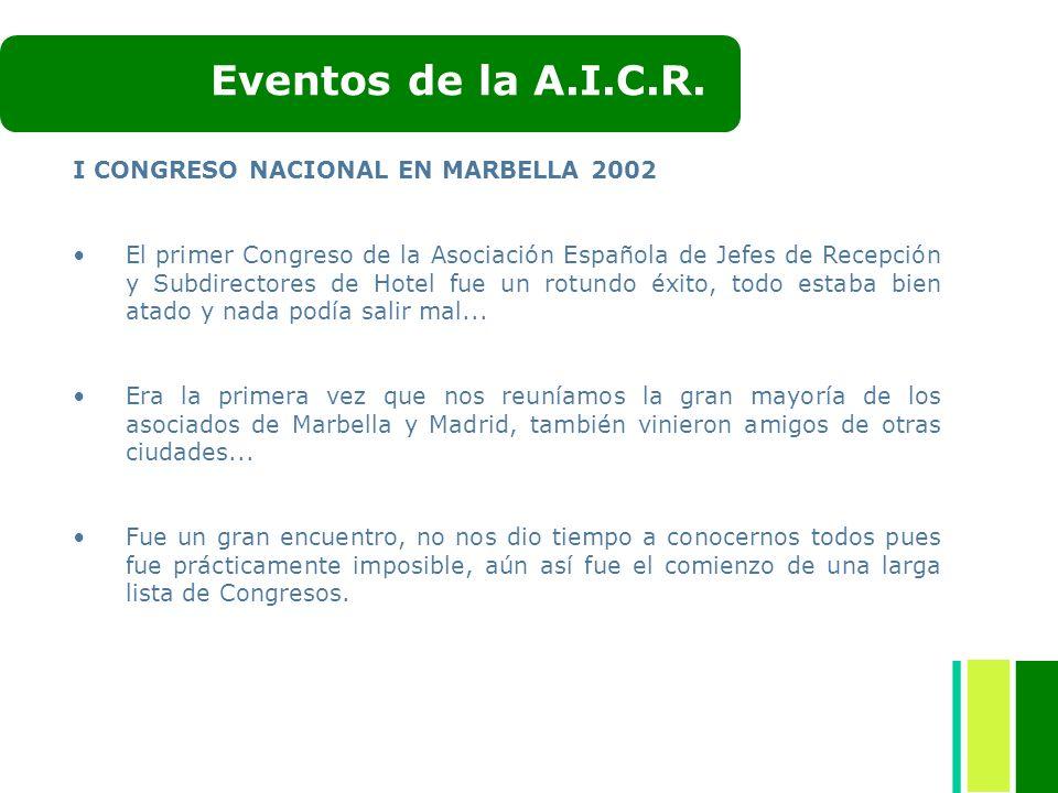 Eventos de la A.I.C.R. I CONGRESO NACIONAL EN MARBELLA 2002