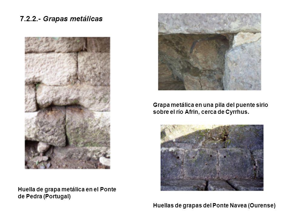 7.2.2.- Grapas metálicas Grapa metálica en una pila del puente sirio sobre el río Afrin, cerca de Cyrrhus.