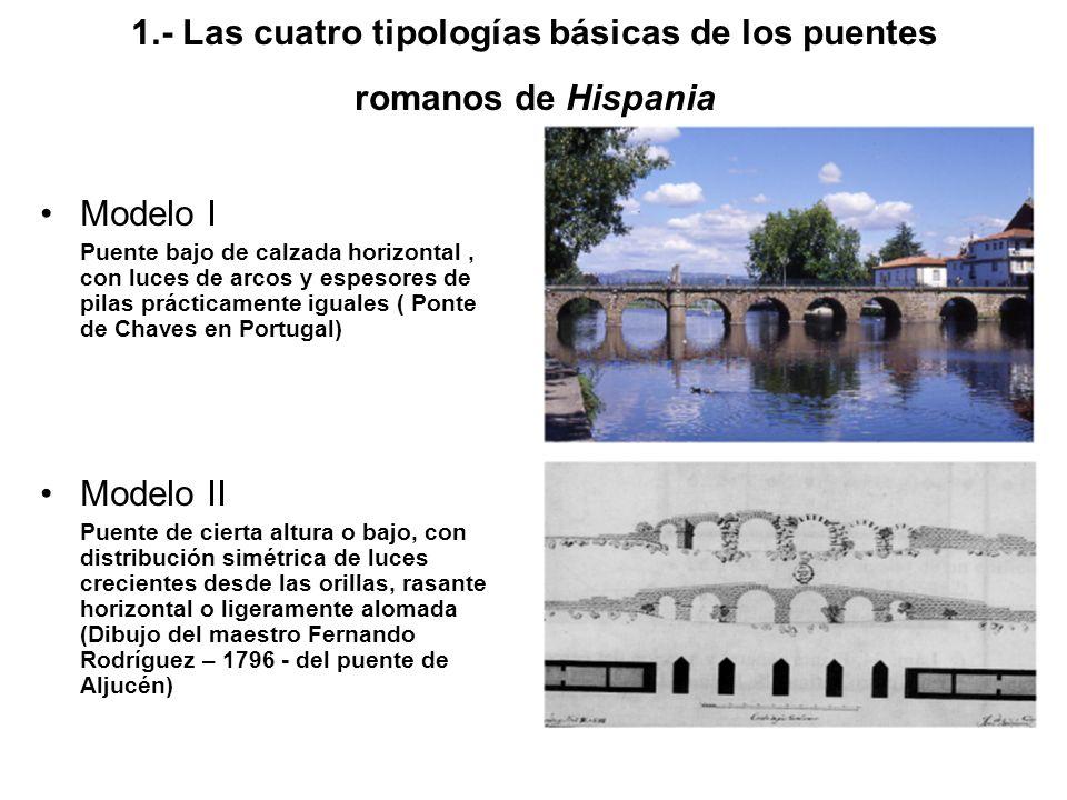 1.- Las cuatro tipologías básicas de los puentes romanos de Hispania