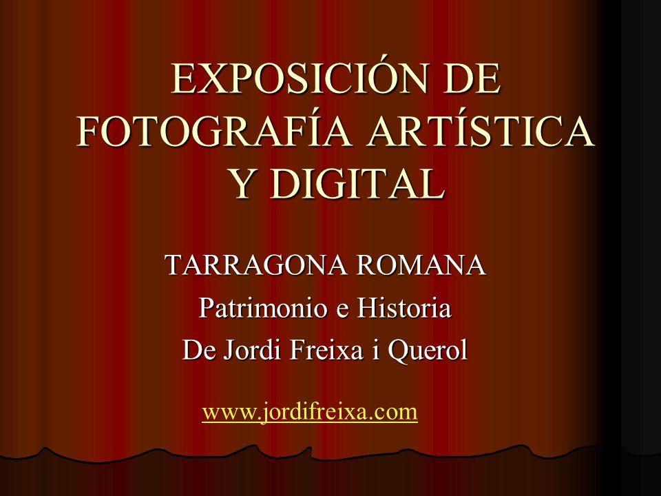 EXPOSICIÓN DE FOTOGRAFÍA ARTÍSTICA Y DIGITAL