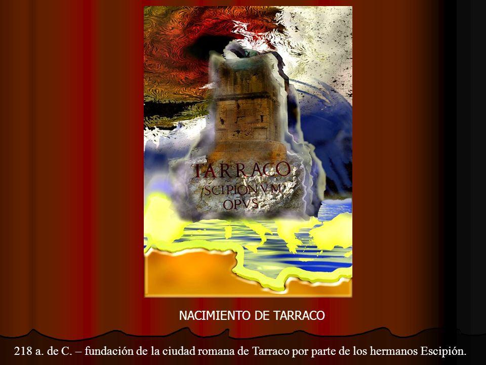 NACIMIENTO DE TARRACO 218 a. de C.