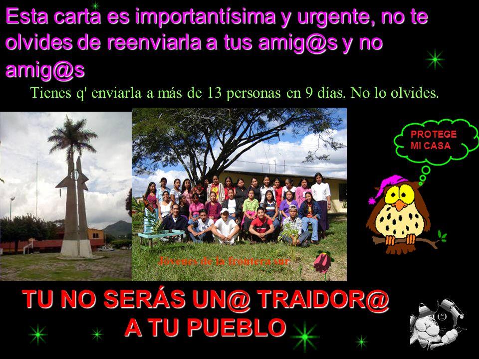 Jóvenes de la frontera sur TU NO SERÁS UN@ TRAIDOR@
