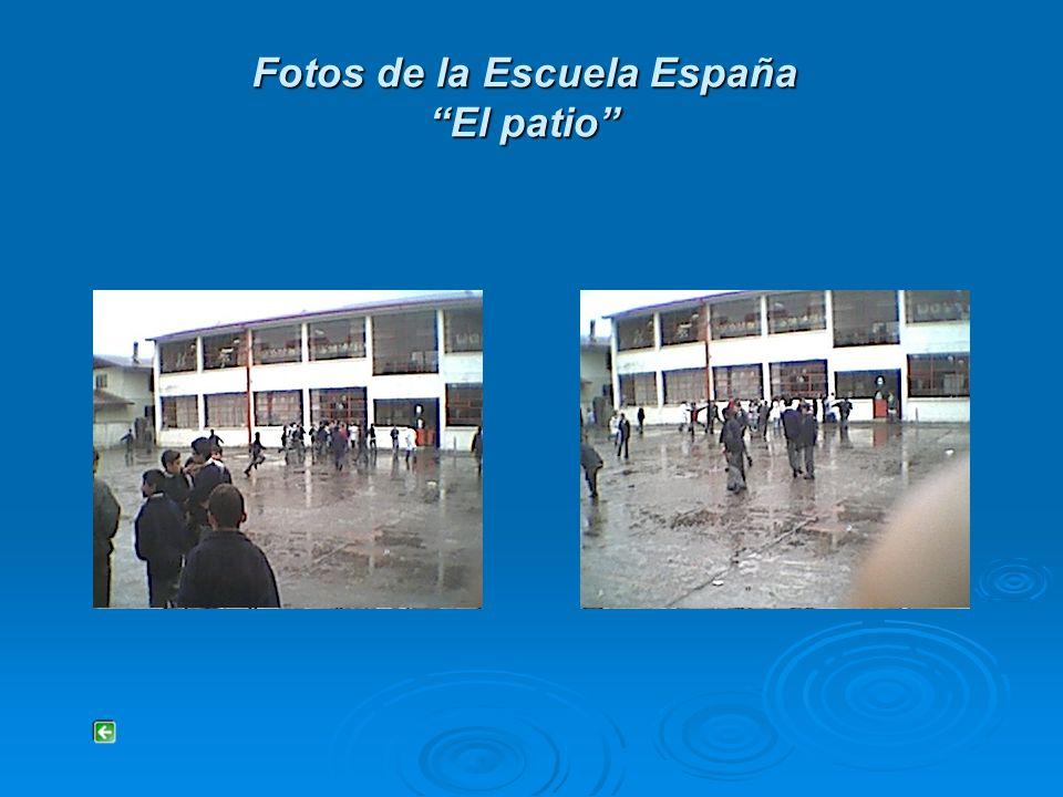 Fotos de la Escuela España El patio