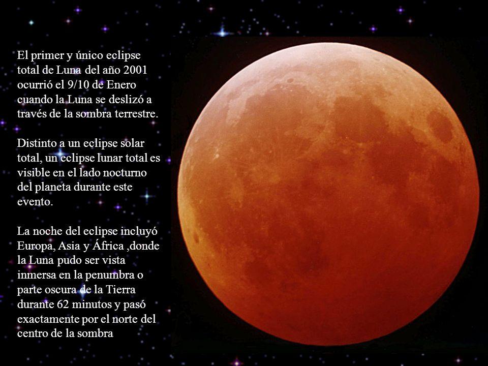 El primer y único eclipse total de Luna del año 2001 ocurrió el 9/10 de Enero cuando la Luna se deslizó a través de la sombra terrestre. Distinto a un eclipse solar total, un eclipse lunar total es visible en el lado nocturno del planeta durante este evento.