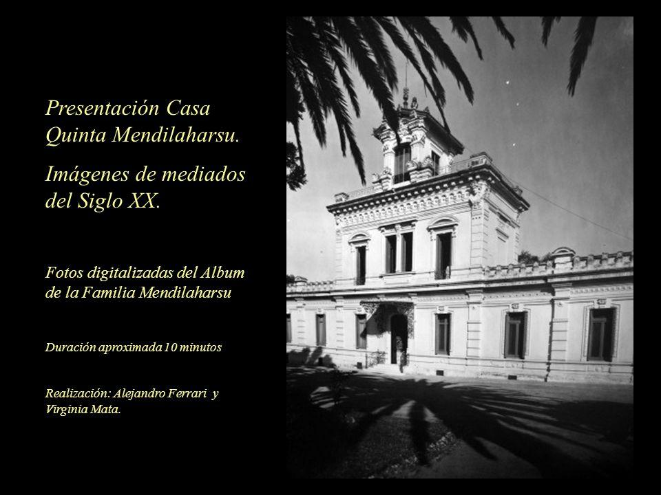 Presentación Casa Quinta Mendilaharsu.
