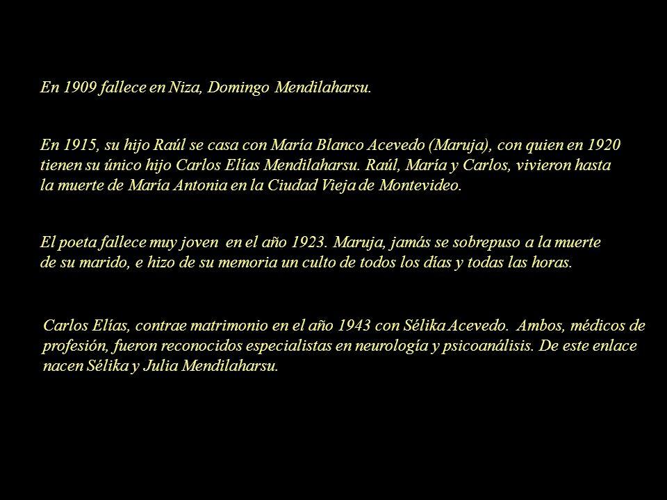En 1909 fallece en Niza, Domingo Mendilaharsu.