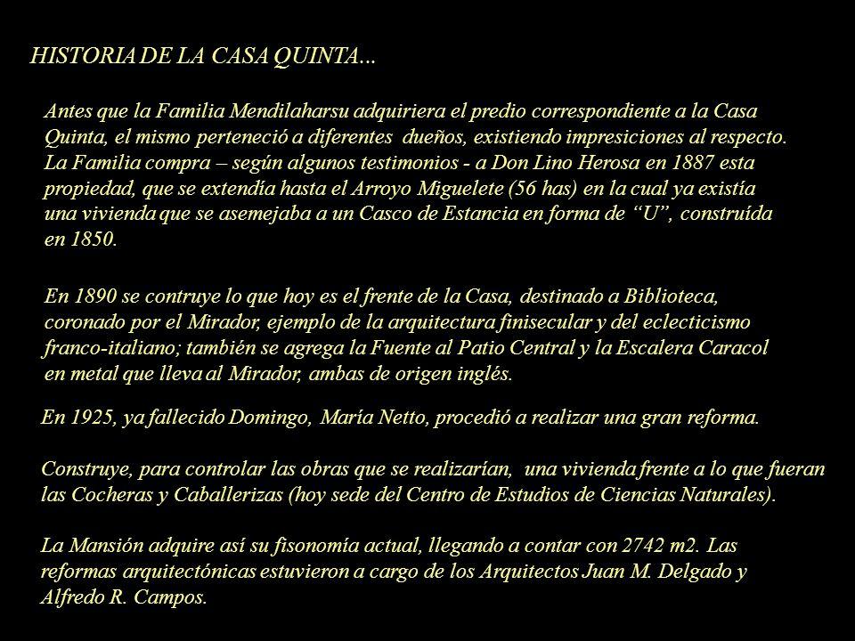 HISTORIA DE LA CASA QUINTA...