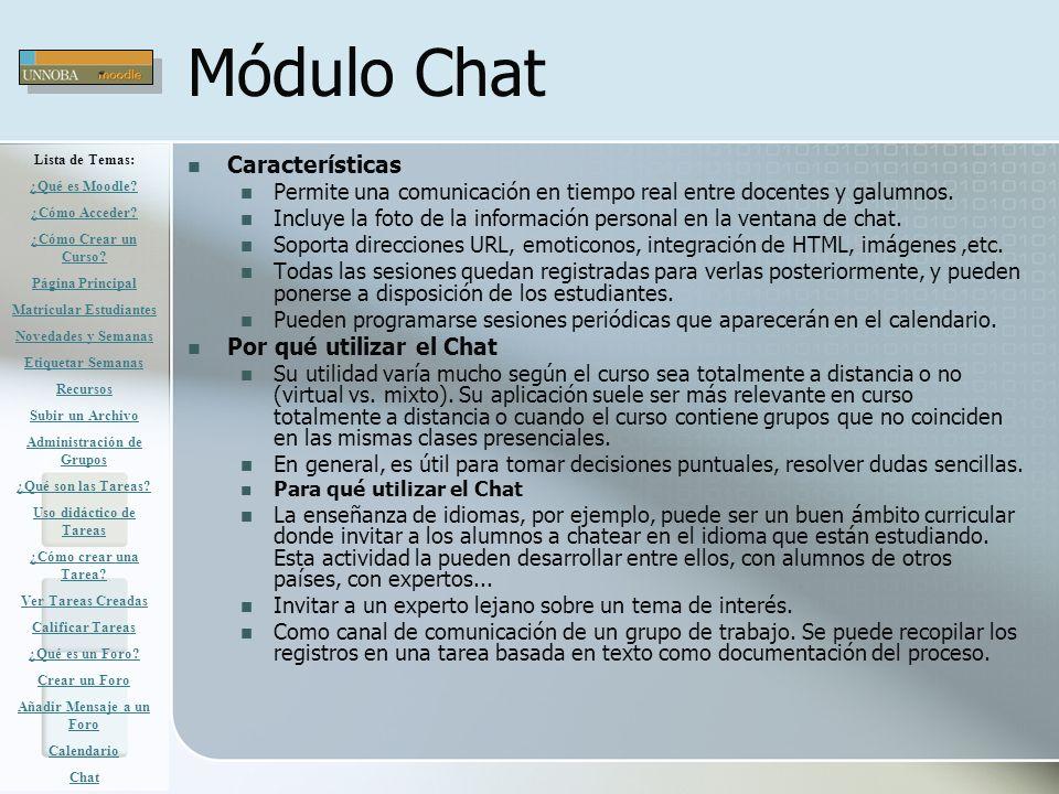 Módulo Chat Características Por qué utilizar el Chat