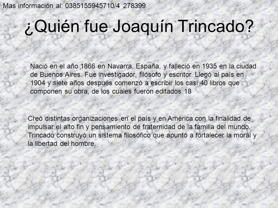 ¿Quién fue Joaquín Trincado