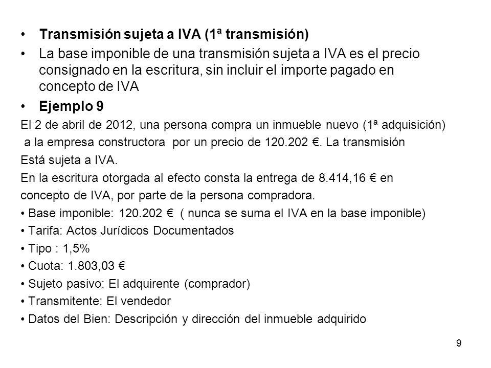 Transmisión sujeta a IVA (1ª transmisión)