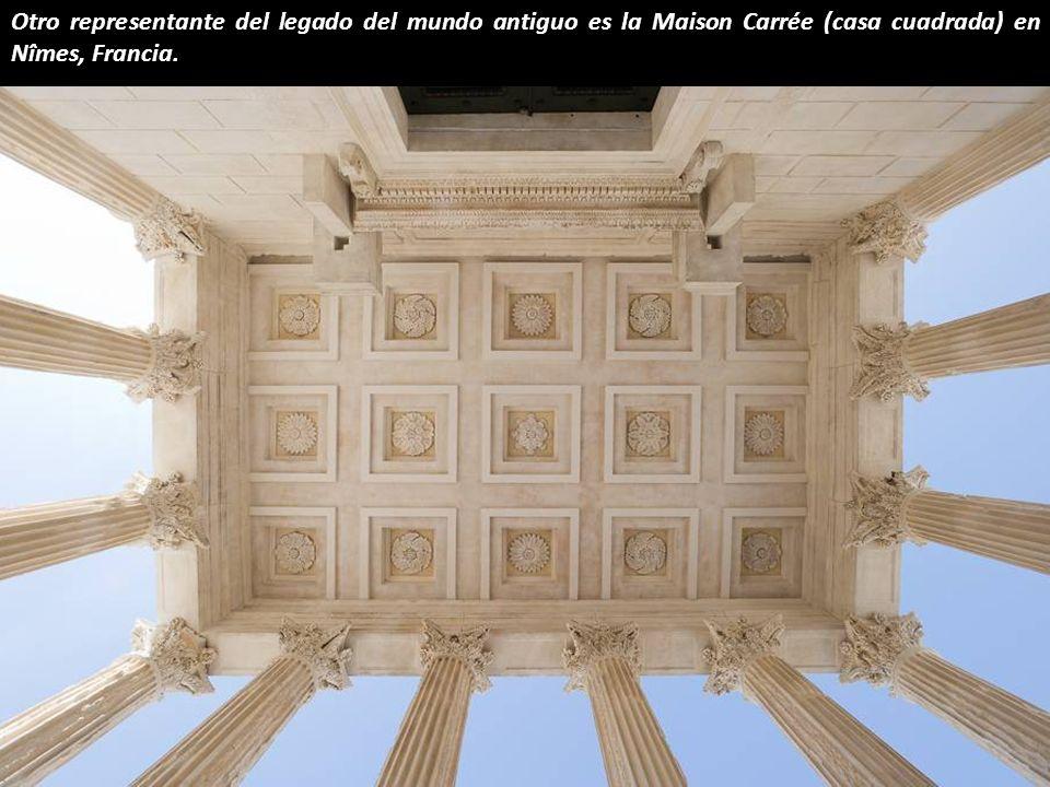 Otro representante del legado del mundo antiguo es la Maison Carrée (casa cuadrada) en Nîmes, Francia.