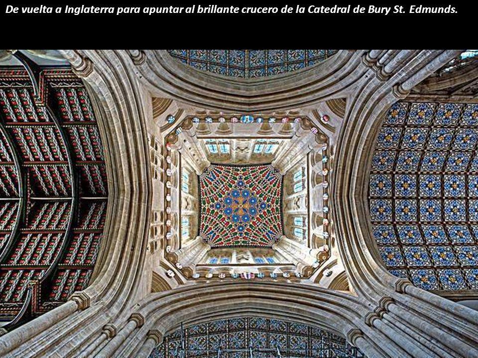 De vuelta a Inglaterra para apuntar al brillante crucero de la Catedral de Bury St. Edmunds.