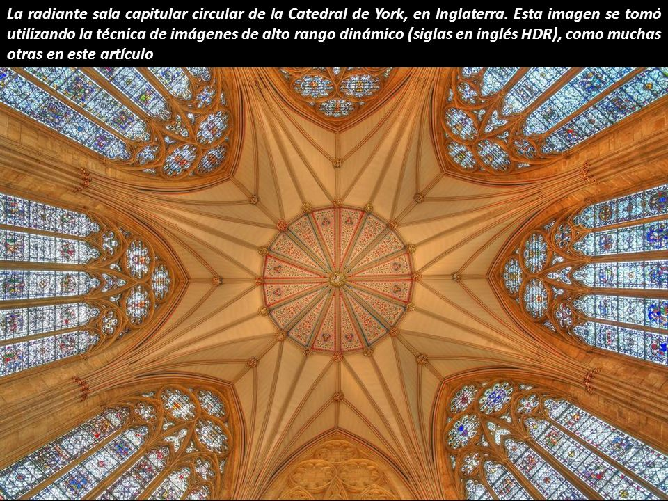 La radiante sala capitular circular de la Catedral de York, en Inglaterra.