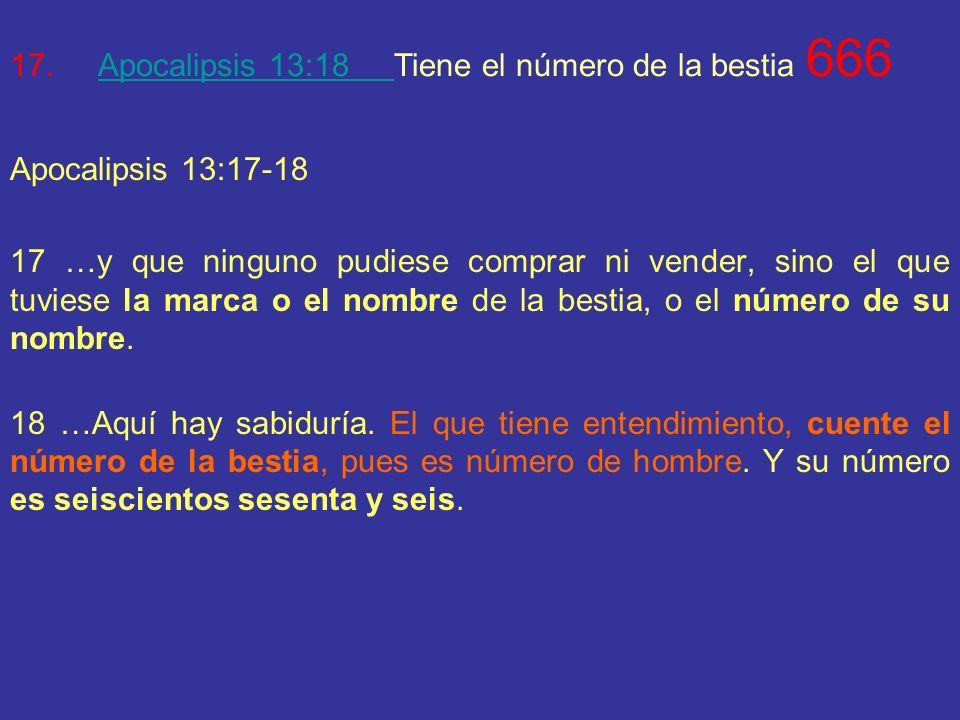 Apocalipsis 13:18 Tiene el número de la bestia 666