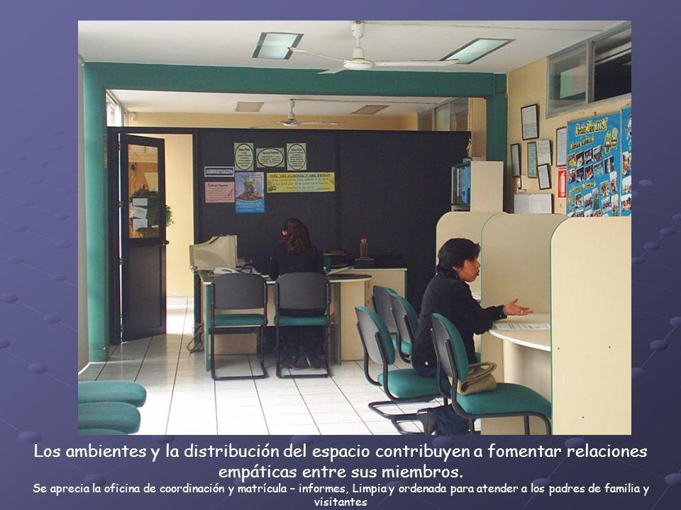 Los ambientes y la distribución del espacio contribuyen a fomentar relaciones empáticas entre sus miembros.