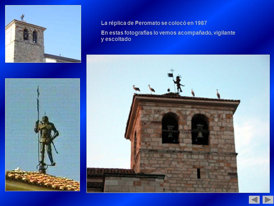 La réplica de Peromato se colocó en 1987
