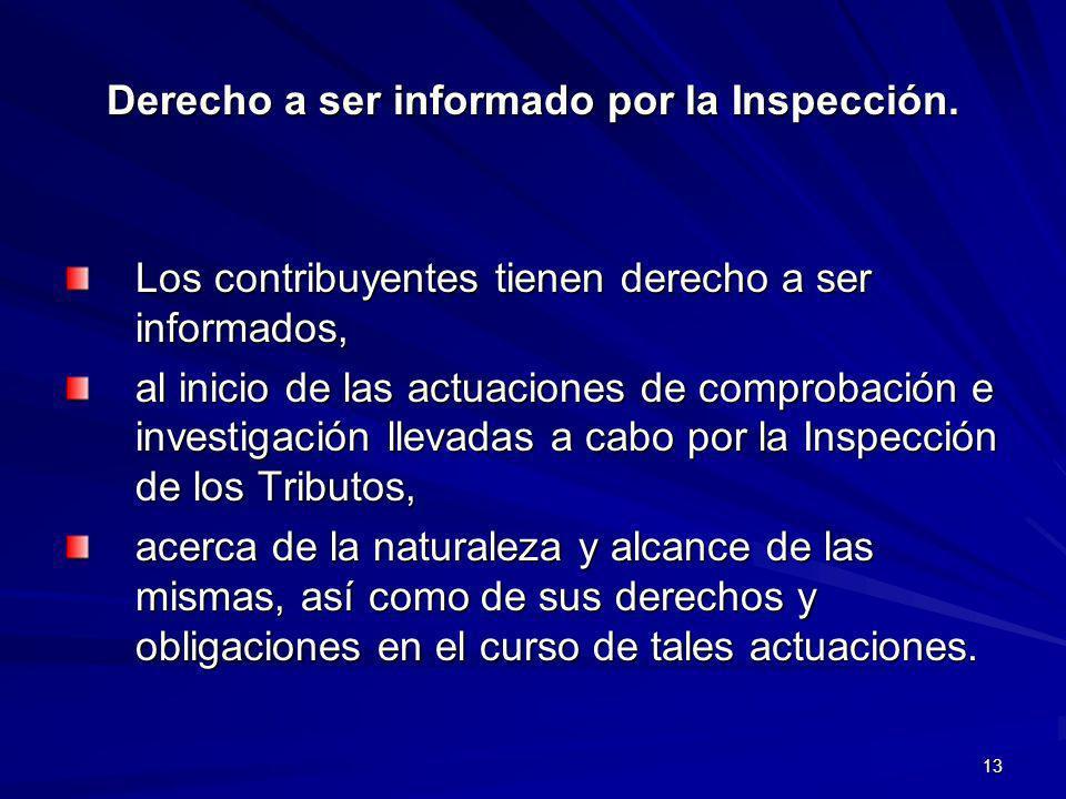 Derecho a ser informado por la Inspección.
