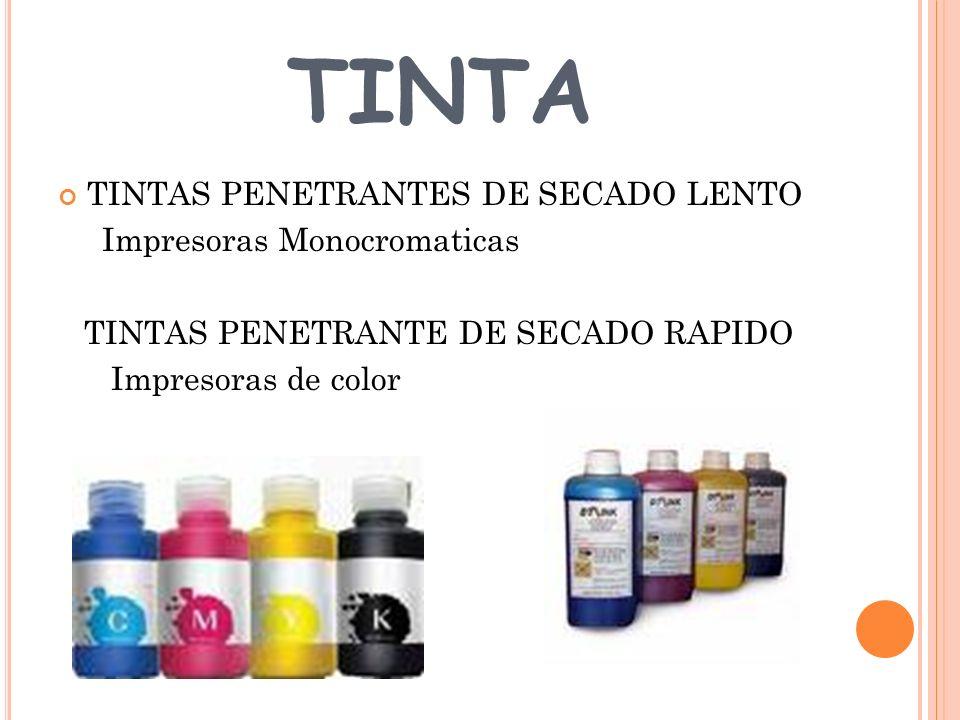 TINTA TINTAS PENETRANTES DE SECADO LENTO Impresoras Monocromaticas