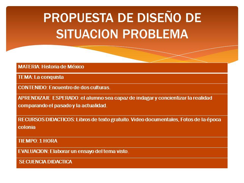 PROPUESTA DE DISEÑO DE SITUACION PROBLEMA