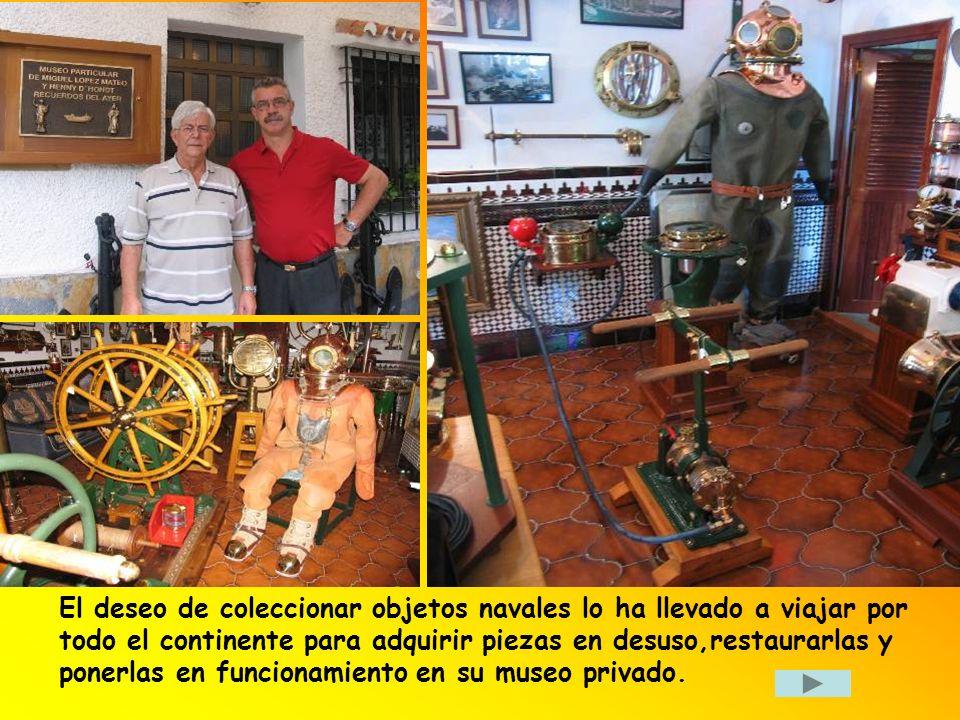 El deseo de coleccionar objetos navales lo ha llevado a viajar por todo el continente para adquirir piezas en desuso,restaurarlas y ponerlas en funcionamiento en su museo privado.