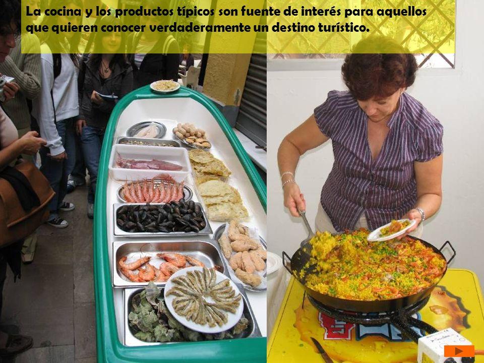 La cocina y los productos típicos son fuente de interés para aquellos que quieren conocer verdaderamente un destino turístico.