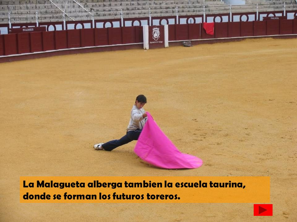 La Malagueta alberga tambien la escuela taurina, donde se forman los futuros toreros.