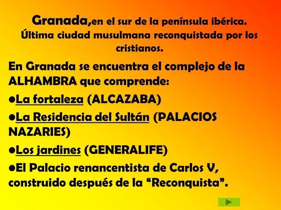 Granada,en el sur de la península ibérica