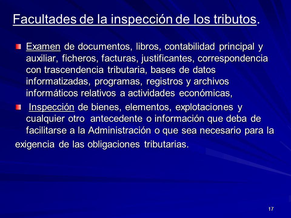 Facultades de la inspección de los tributos.