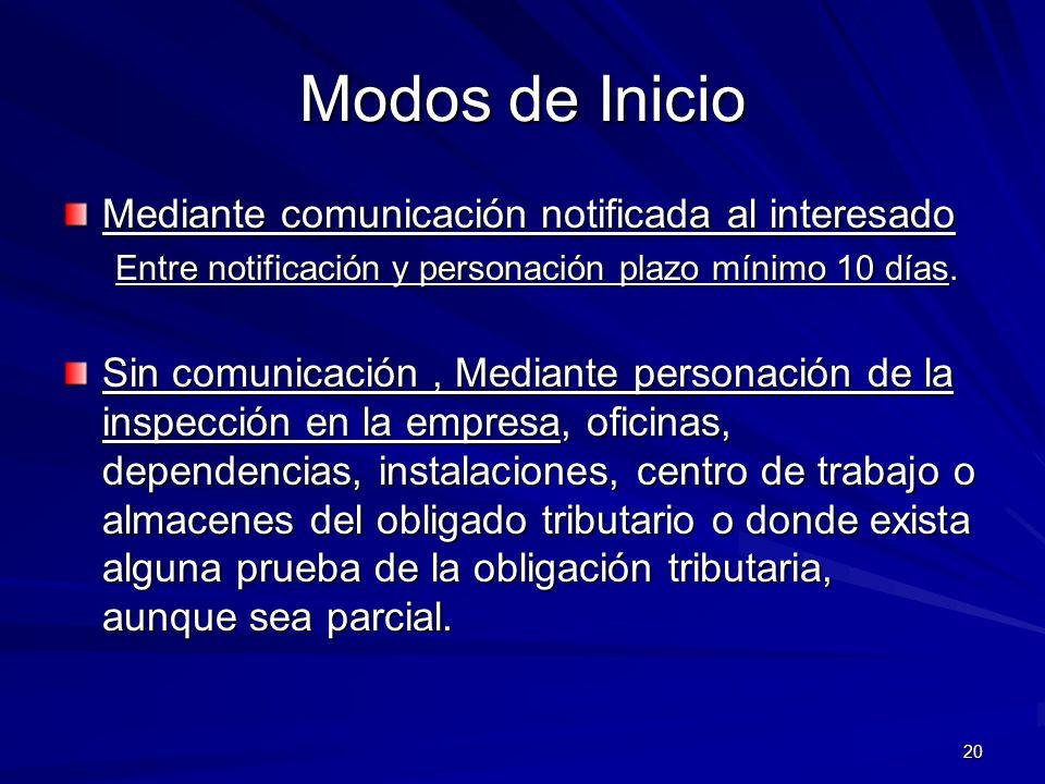 Modos de Inicio Mediante comunicación notificada al interesado