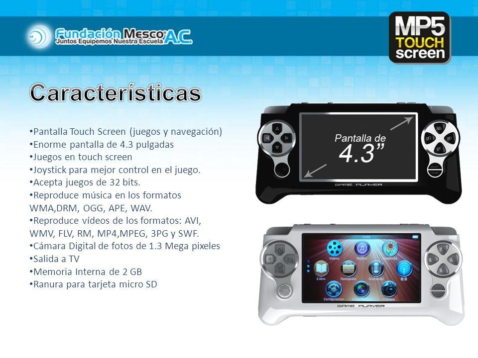 Características Pantalla Touch Screen (juegos y navegación)