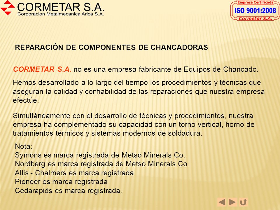 REPARACIÓN DE COMPONENTES DE CHANCADORAS