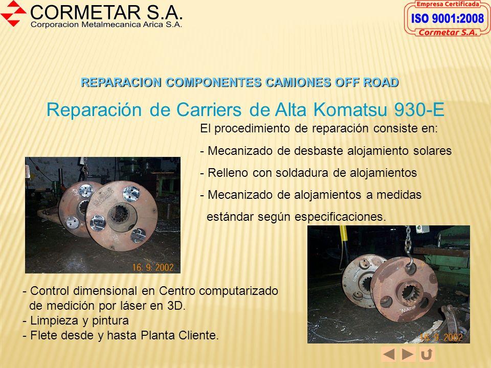 Reparación de Carriers de Alta Komatsu 930-E