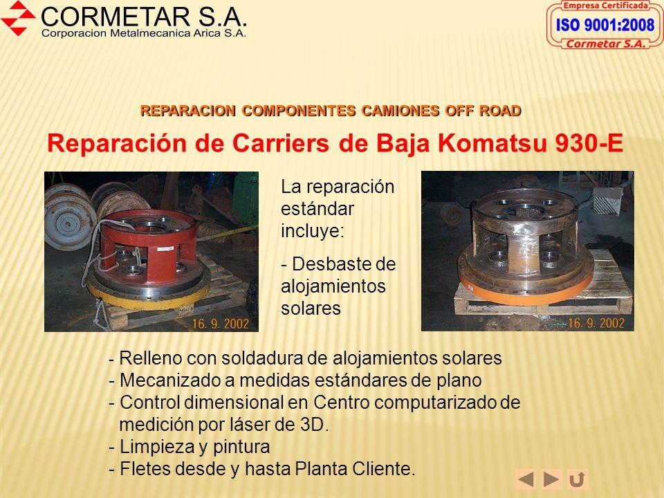 Reparación de Carriers de Baja Komatsu 930-E