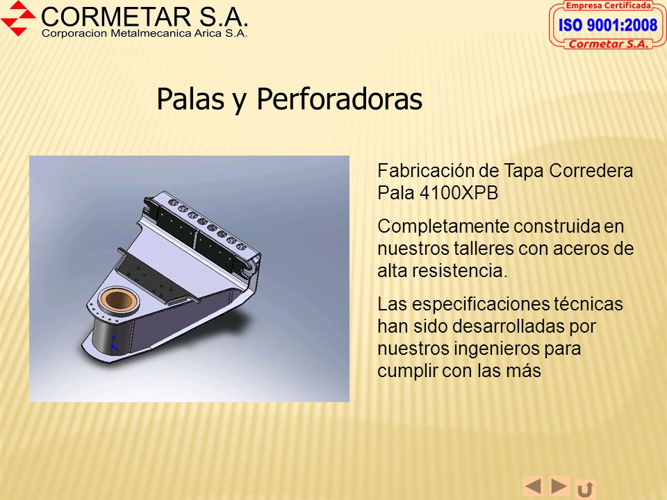 Palas y Perforadoras Fabricación de Tapa Corredera Pala 4100XPB