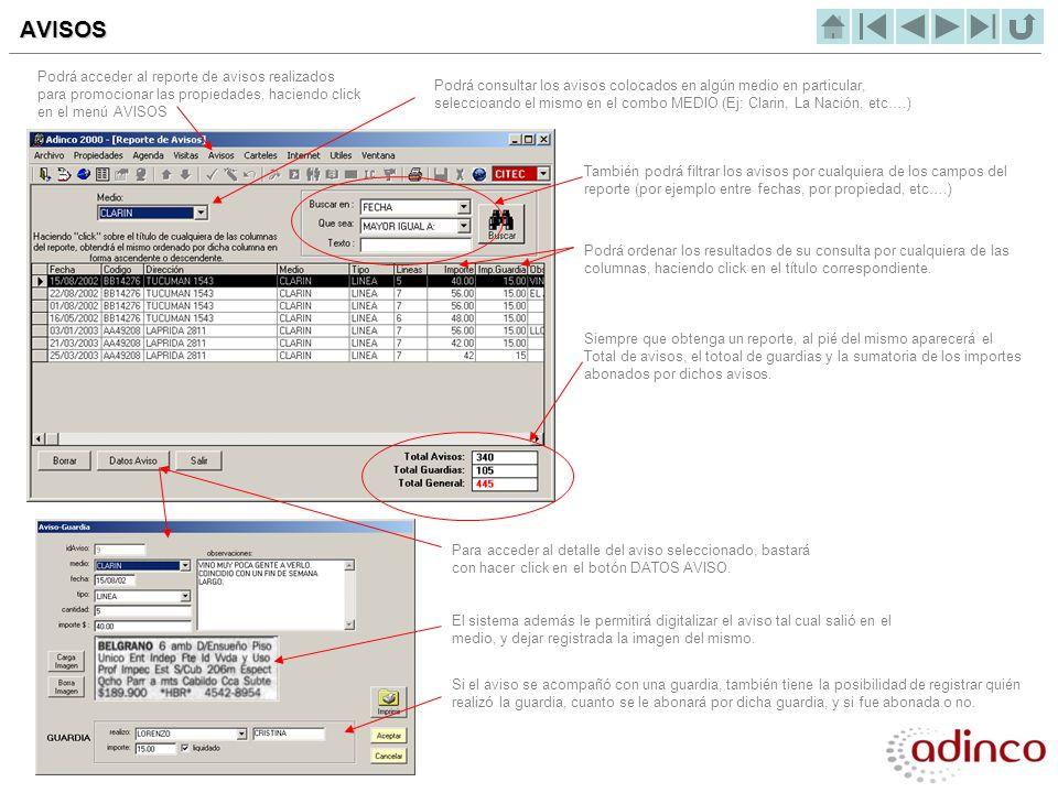 AVISOS Podrá acceder al reporte de avisos realizados para promocionar las propiedades, haciendo click en el menú AVISOS.