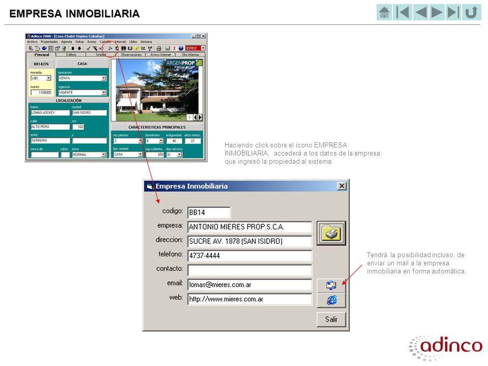 EMPRESA INMOBILIARIA Haciendo click sobre el icono EMPRESA INMOBILIARIA, accederá a los datos de la empresa que ingresó la propiedad al sistema.