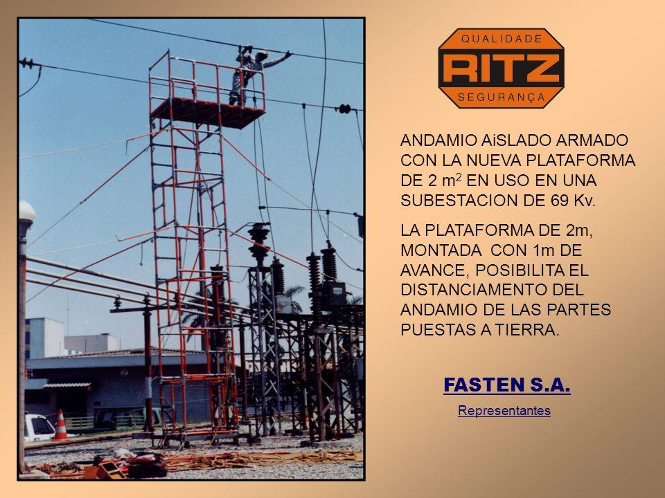 ANDAMIO AiSLADO ARMADO CON LA NUEVA PLATAFORMA DE 2 m2 EN USO EN UNA SUBESTACION DE 69 Kv.