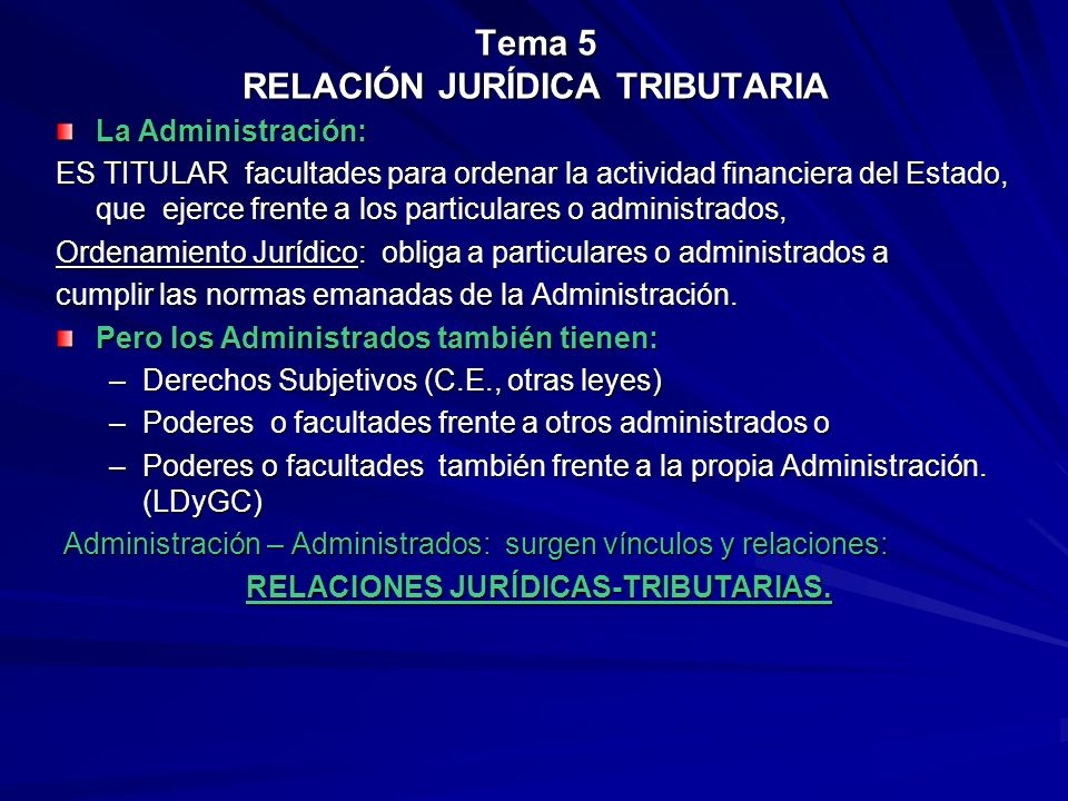 Tema 5 RELACIÓN JURÍDICA TRIBUTARIA