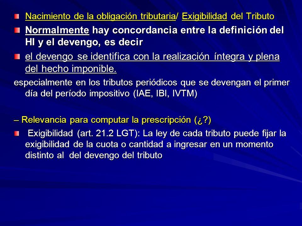 Nacimiento de la obligación tributaria/ Exigibilidad del Tributo