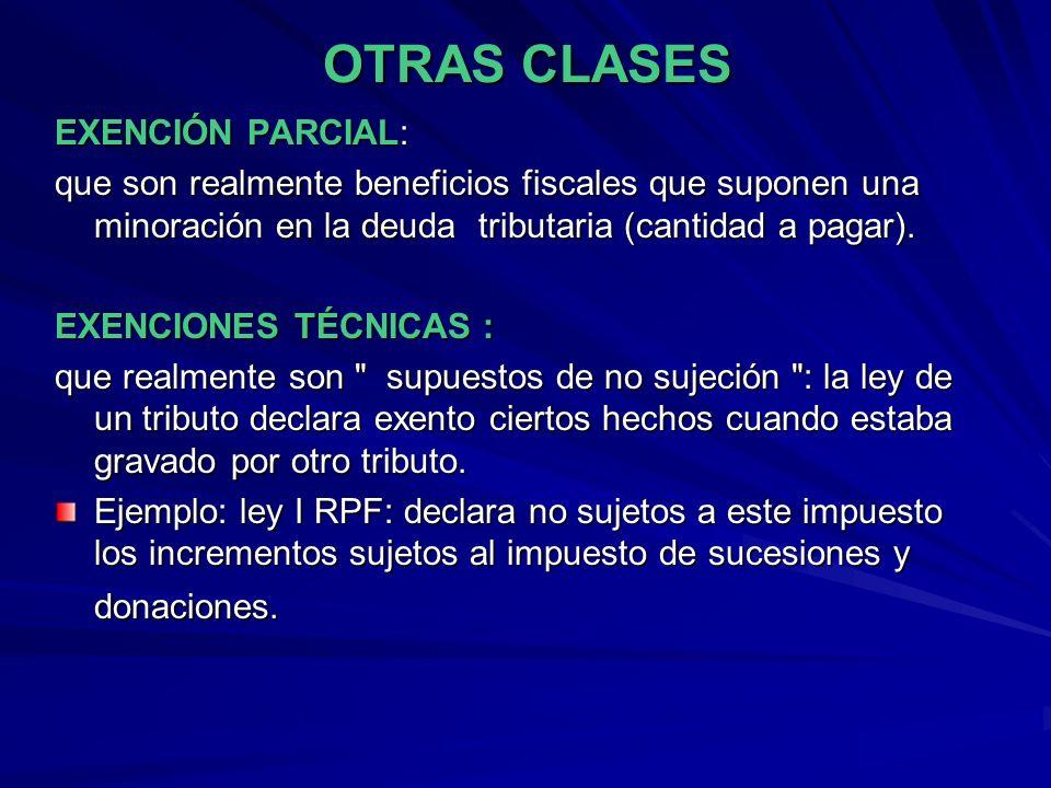 OTRAS CLASES EXENCIÓN PARCIAL: