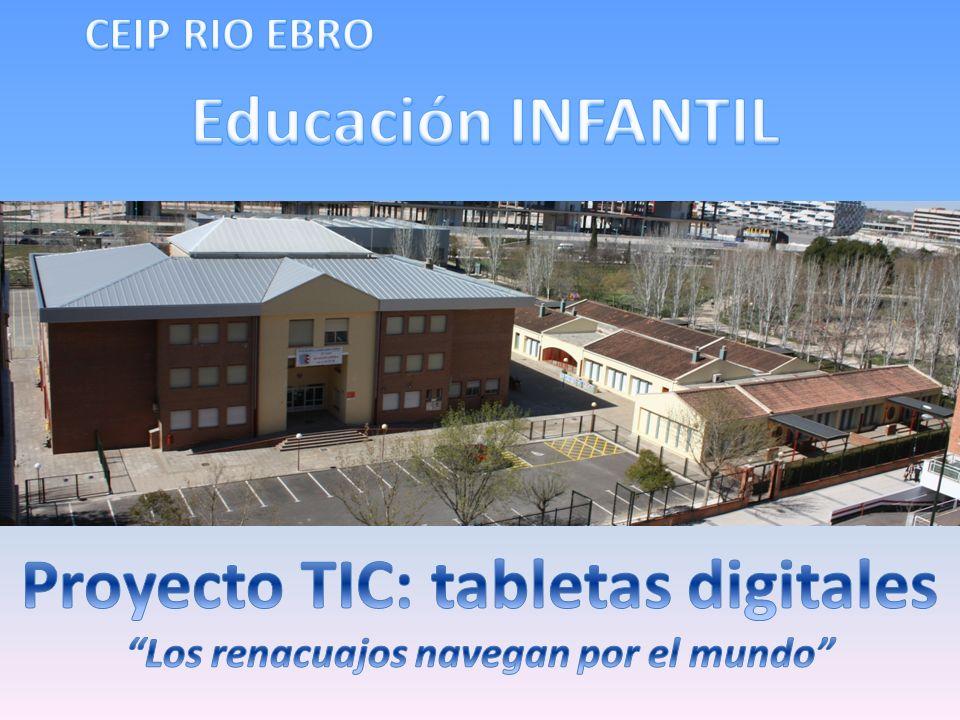 Proyecto TIC: tabletas digitales Los renacuajos navegan por el mundo